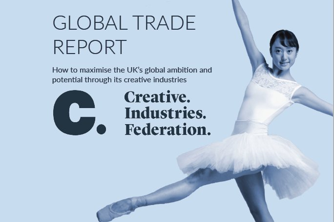 Creative Industries Federation Global Trade Report