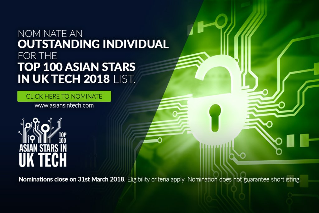 Nominations open for the Top 100 Asian Stars in UK Tech 2018 list